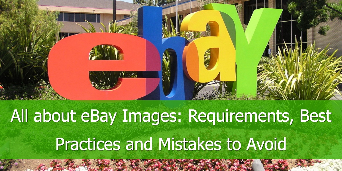 All about eBay Images: Requirements, Best Practices and