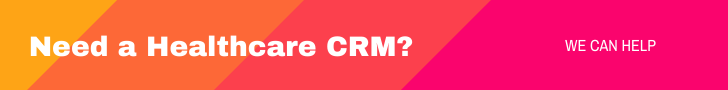 Need a Healthcare CRM