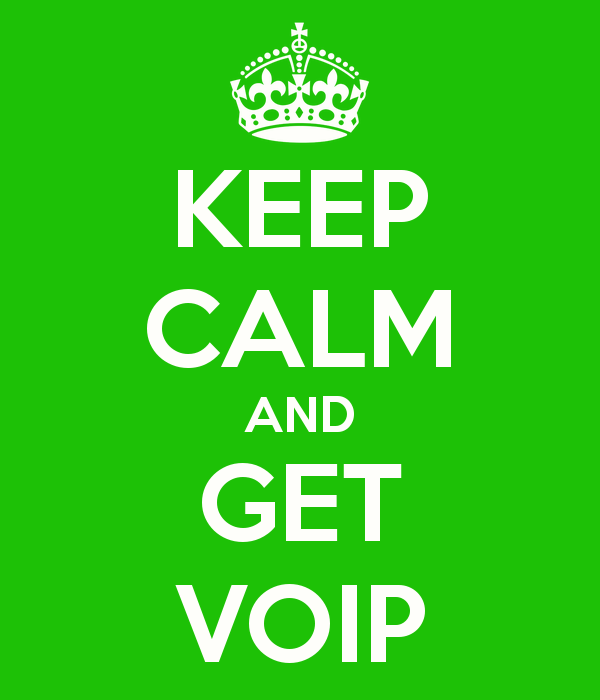 keep calm and get voip