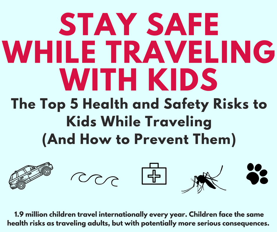 Stay Safe While Traveling With Kids