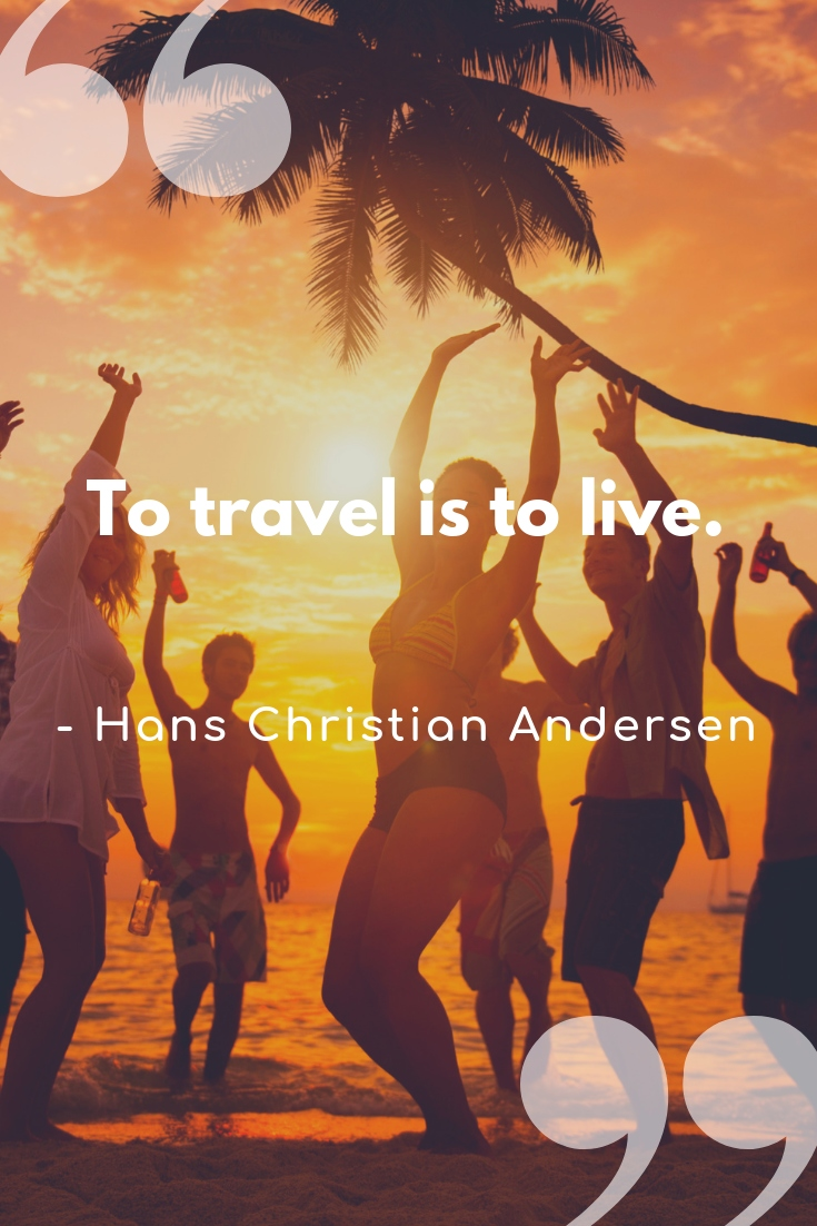123 Travel Quotes to Fuel Your Wanderlust