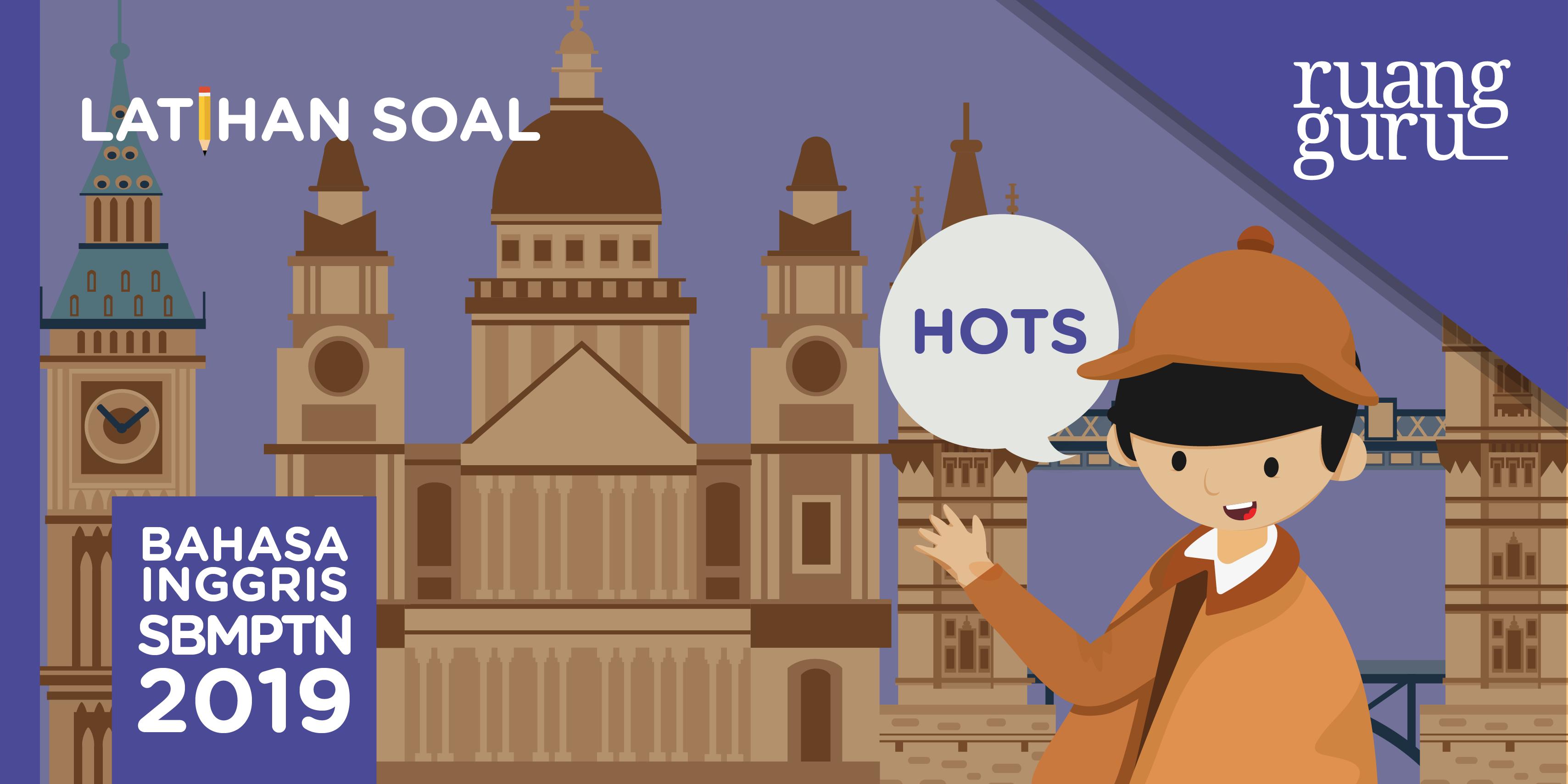 Latihan Soal Sbmptn Hots Dan Pembahasannya 2019 Bahasa Inggris