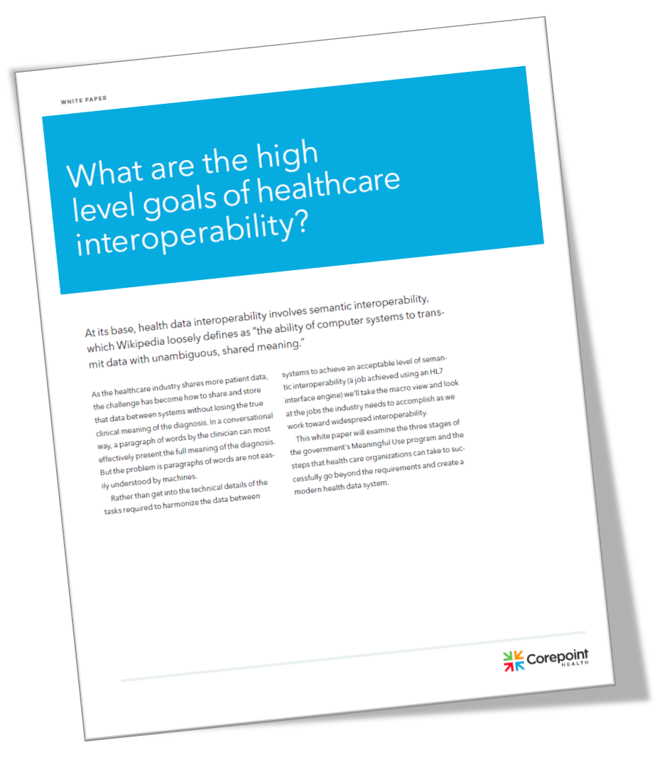 What are the high level goals of healthcare interoperability? Cover