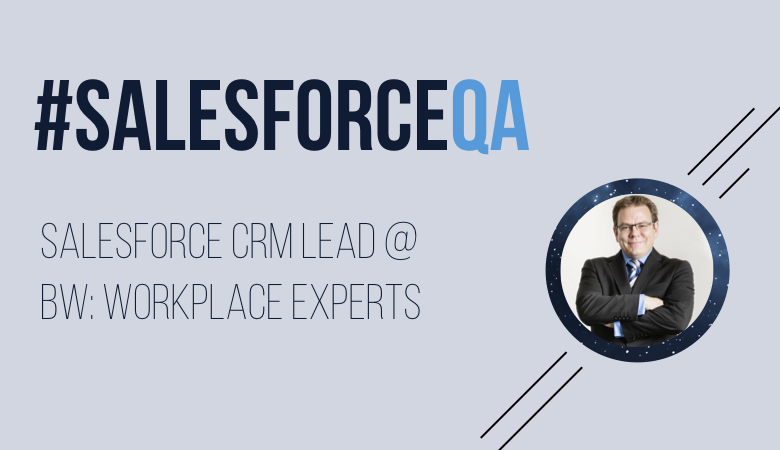 Will Turner, Salesforce CRM Lead @ BW- Workplace Experts.001
