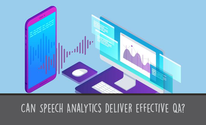 Can Speech Analytics Deliver Effective QA? | US Scorebuddy