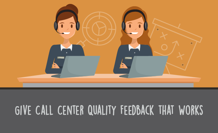 How to Give Call Center Quality Feedback that Works