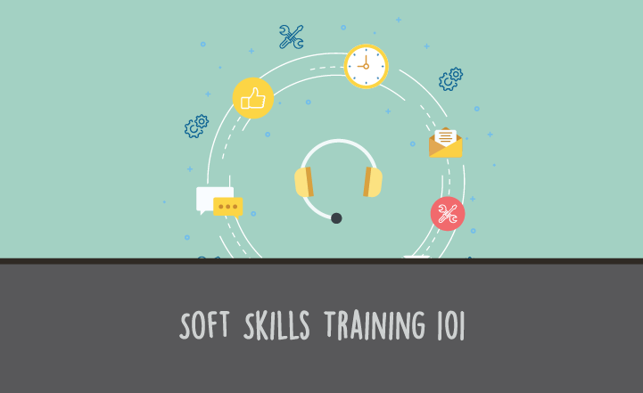 Soft Skills Training 101: How to Develop Soft Skills in Customer Service