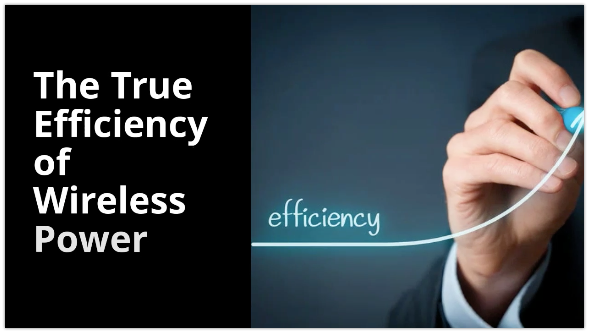 The True Efficiency of Wireless Power Video Blog