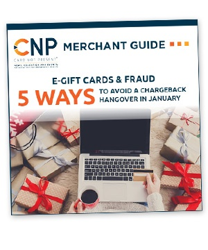 E-Gift Cards & Fraud: 5 Ways to Avoid a Chargeback Hangover in January