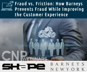 Fraud vs. Friction: How Barneys Prevents Fraud While Improving the Customer Experience