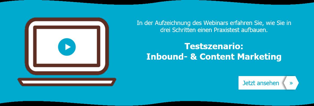 In der Aufzeichnung des Webinars erfahren Sie, wie Sie Ihr eigenes Inbound Content Marketing Testszenario aufbauen.
