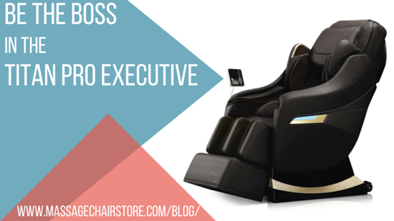 Be the Boss in the Titan Pro Executive