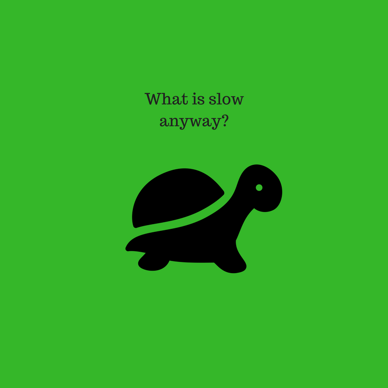 What is slow anyway_ (1).png