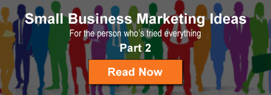 small business marketing ideas part 2