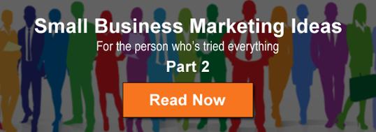 small business marketing ideas part 2
