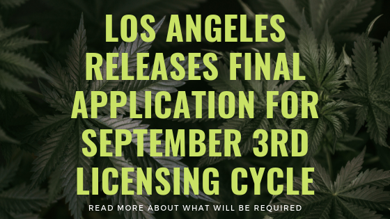 LOS ANGELES RELEASES FINAL APPLICATION FOR SEPTEMBER 3RD LICENSING CYCLE (1)