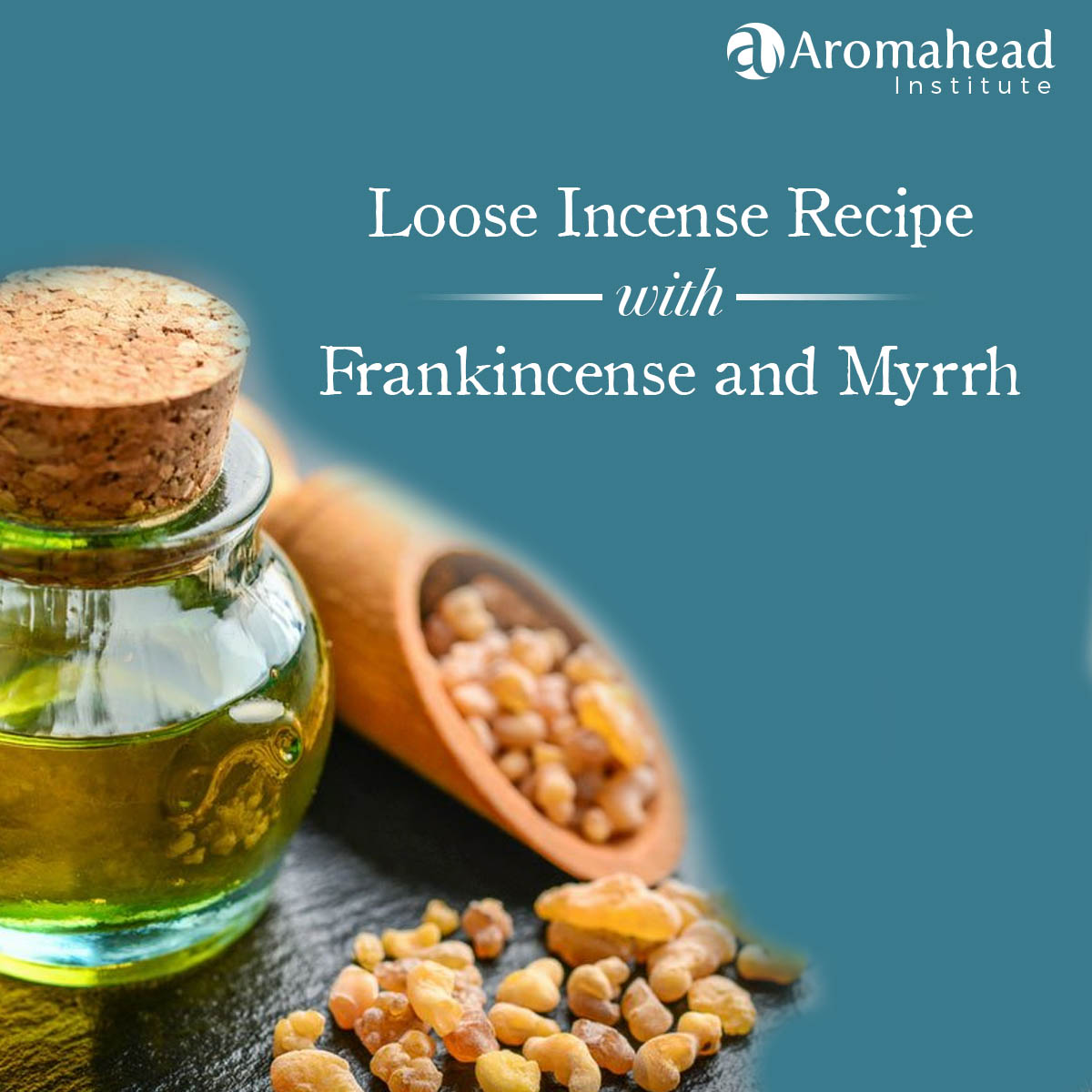 Loose Incense Recipe with Frankincense and Myrrh