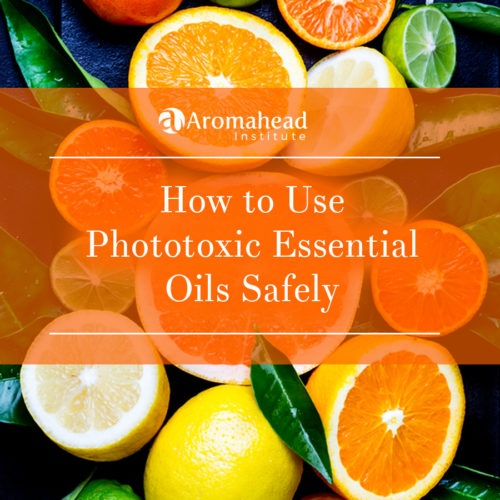 How to Use Phototoxic Essential Oils Safely