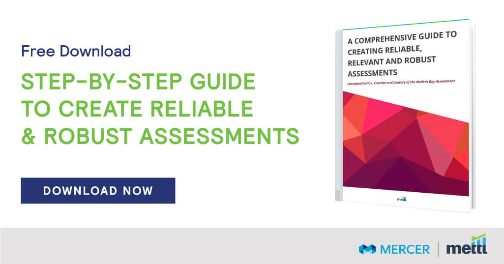Step-By-Step Guide to Create Reliable & Robust Assessments