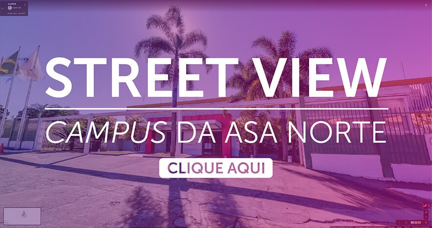 Faça um tour pelo Campus Asa Norte.
