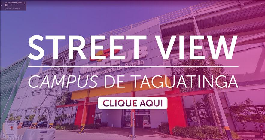 Faça um tour pelo Campus Taguatinga.