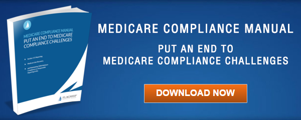 Medicare Compliance Manual, Flagship Services Group