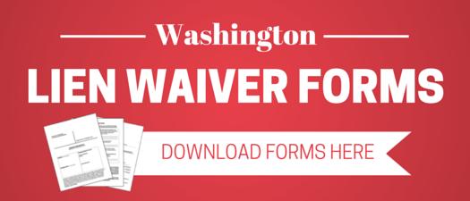 Download Washington Lien Waiver Forms
