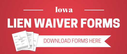 Iowa Lien Waiver FAQs and Resources