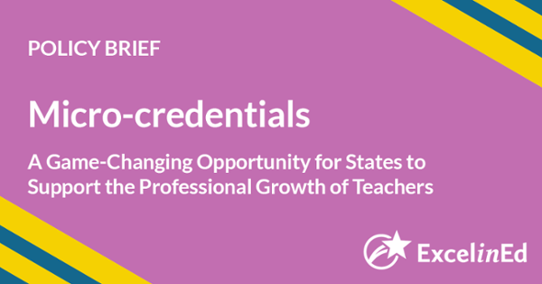 Policy Brief: Micro-credentials | ExcelinEd