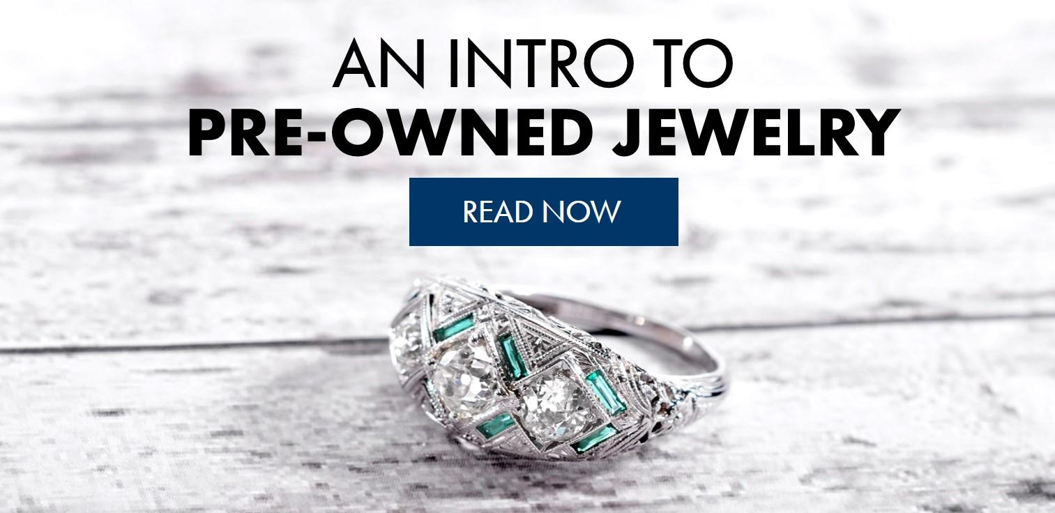 An Intro to Pre Owned JewelryAn Introduction to Pre Owned Jewelry. Previously Owned Wedding Rings. Home Design Ideas
