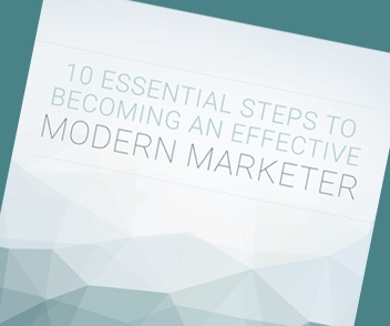Download the 10 Essential Steps to Becoming an Effective Modern Marketer