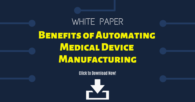 automating and outsourcing medical device manufacturing