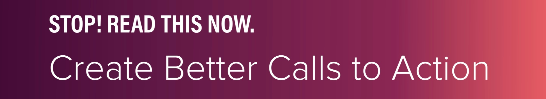 Create Better Calls to Action