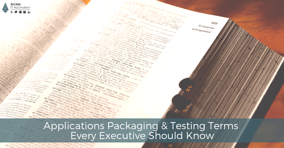 16 Applications Packaging & Testing Terms Every Executive