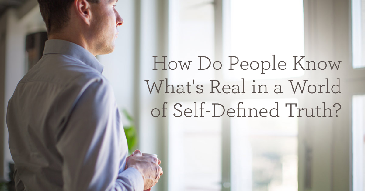 thumbnail image for How Do People Know What's Real?