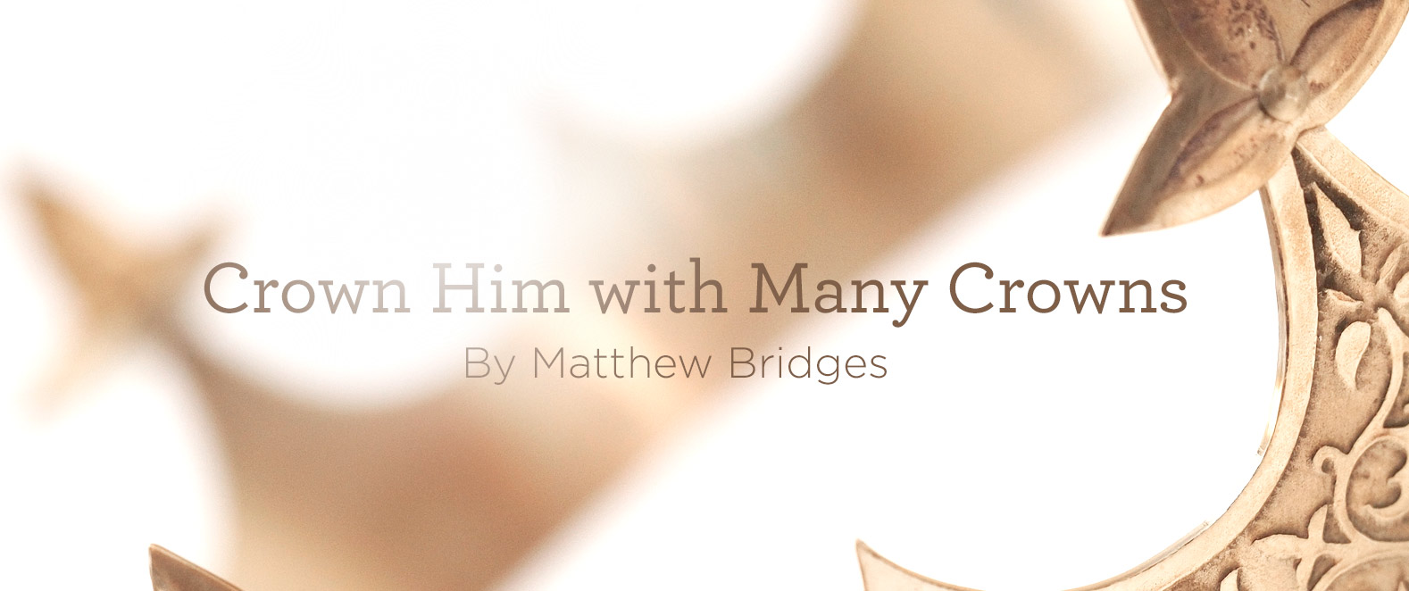 """thumbnail image for Hymn: """"Crown Him with Many Crowns"""" by Matthew Bridges"""