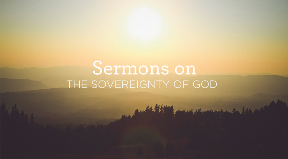 thumbnail image for Sermons from Alistair Begg on the Sovereignty of God.