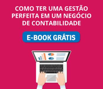 b6e996203 eBook gratuito  Como ter uma gestão perfeita em um negócio de contabilidade