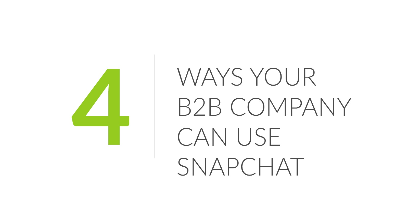 4-ways-your-b2b-company-can-use-snapchat.jpg?noresize