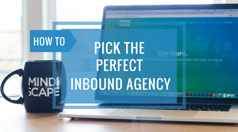 How to Picak the Perfect Inbound Agency.png
