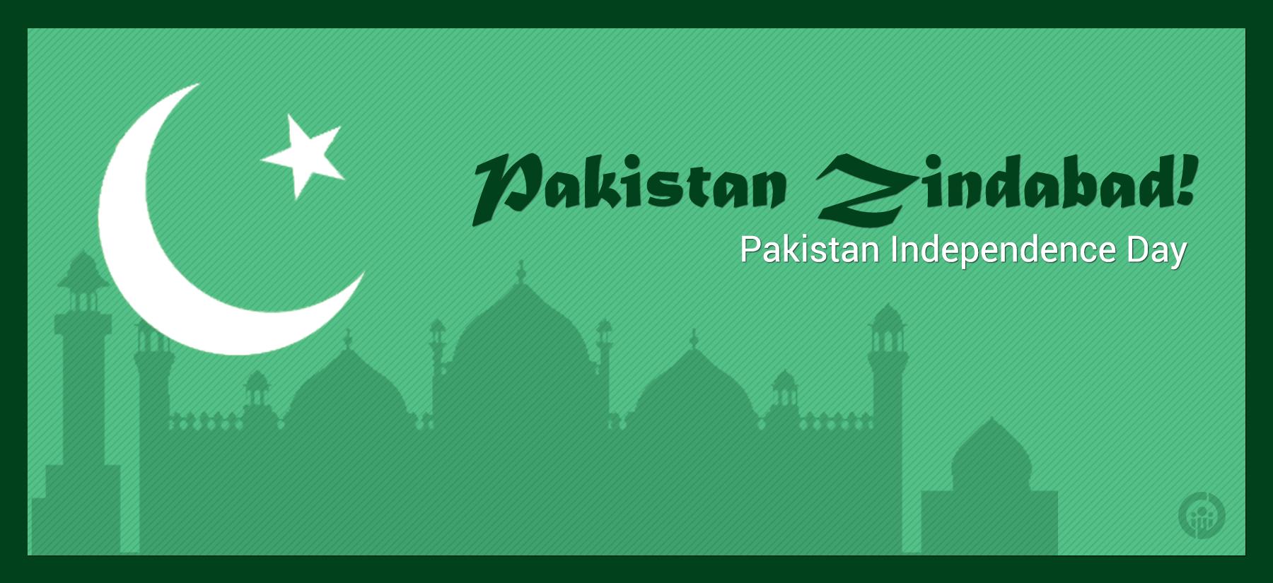 Pakistan Zindabad! Pakistan Independence Day