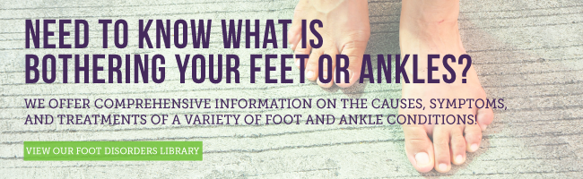 Need to know what is bothering your feet or ankles?