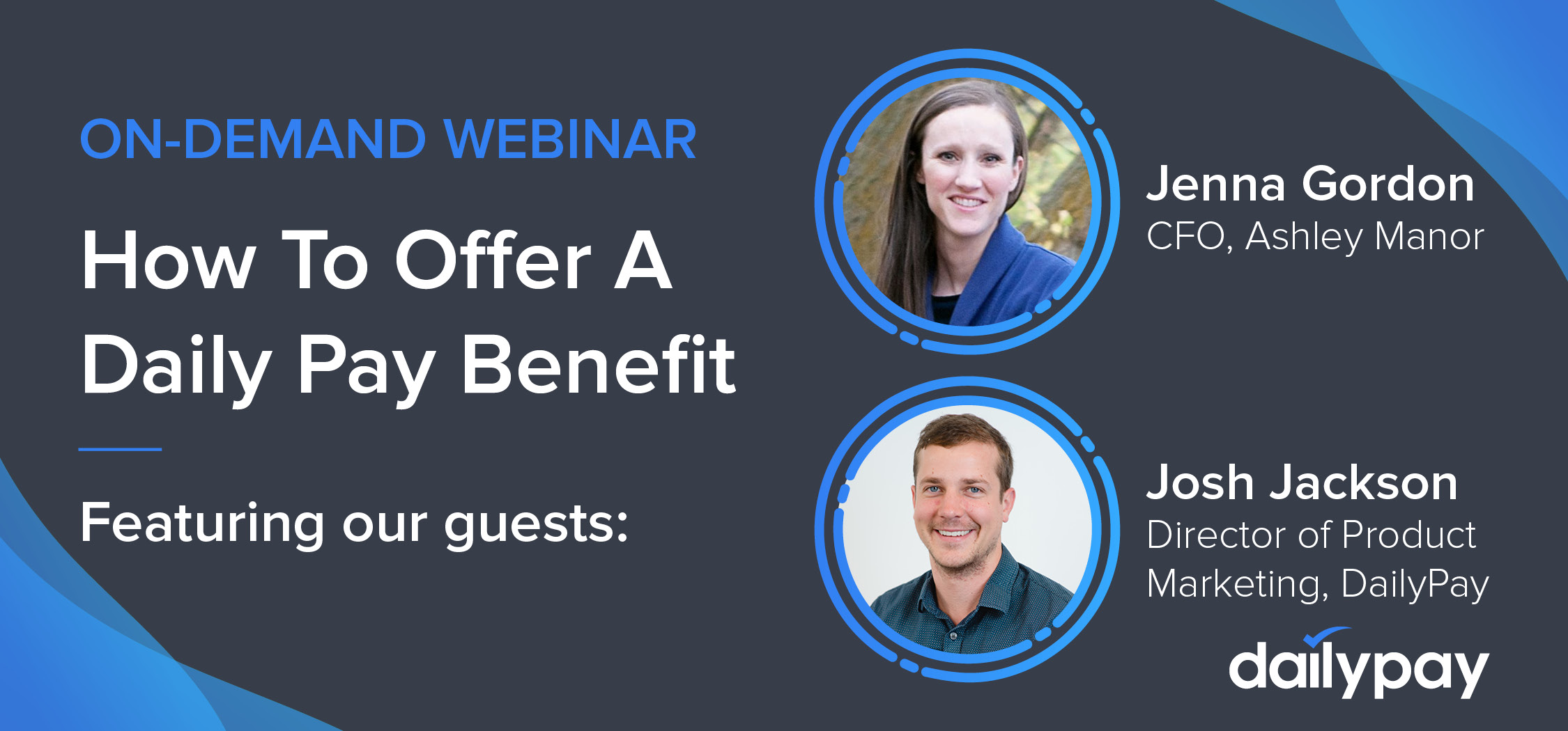 DailyPay On-Demand Webinar with Ashley Manor