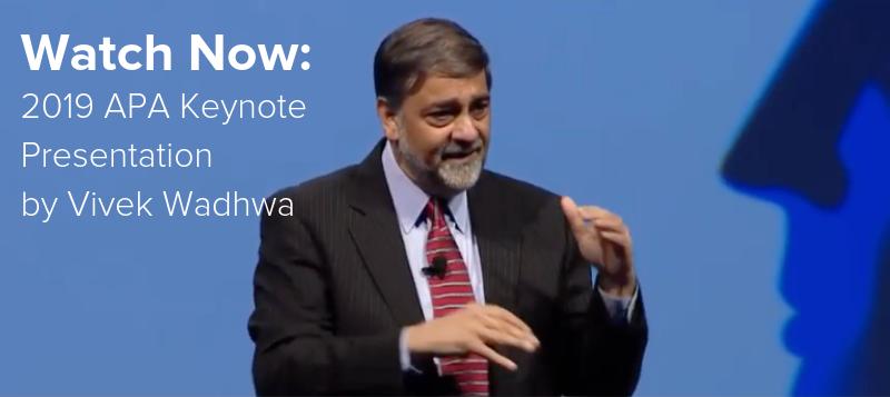 Watch Vivek Wadhwa's 2019 APA Keynote Presentation on YouTube