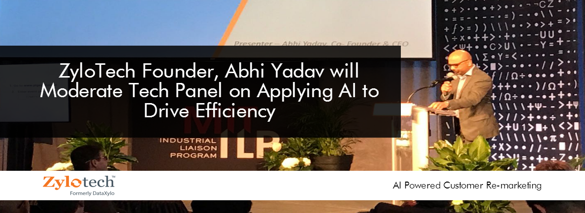ZyloTech Founder Abhi Yadav Will Moderate Tech Panel on Applying AI to Drive Efficiency at MassINTELLIGENCE, The Age of Machine Learning
