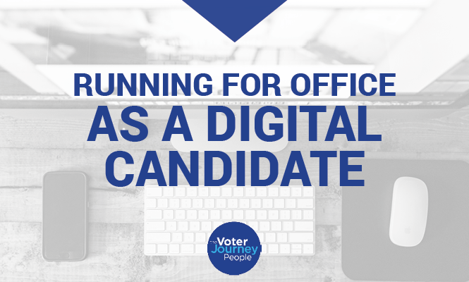 Running for Office as a Digital Candidate
