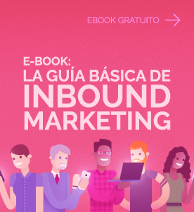 La Guía Básica de Inbound Marketing