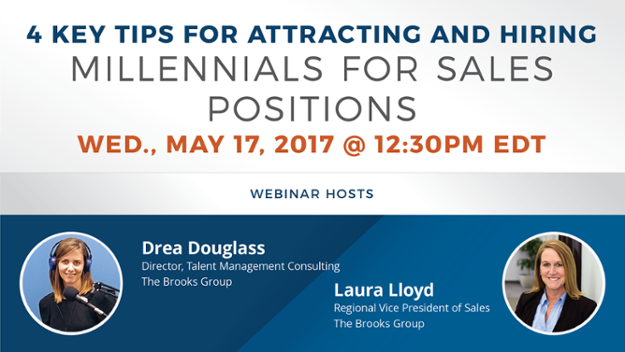 Don't Miss Our Next Briefinar… 4 Key Tips for Attracting and Hiring Millennials for Sales Positions
