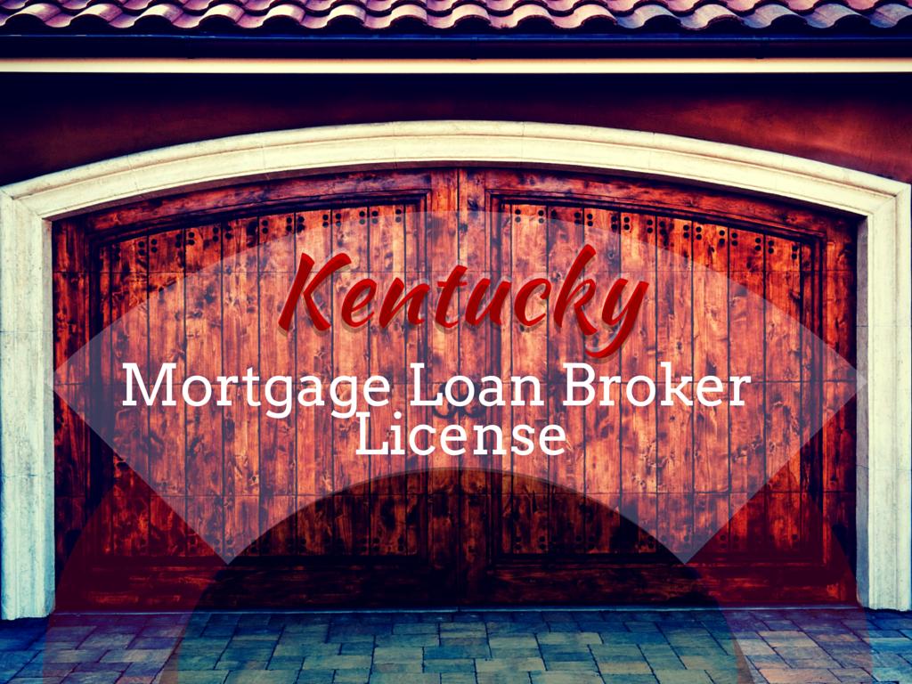 Mortgage broker license kentucky