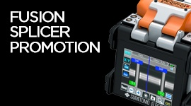 Fusion Splicer Promotion